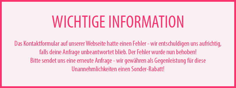 Wichtige Information: Kontaktformular fehlerhaft